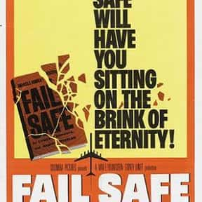Fail Safe is listed (or ranked) 9 on the list The Best Movies Without Soundtracks