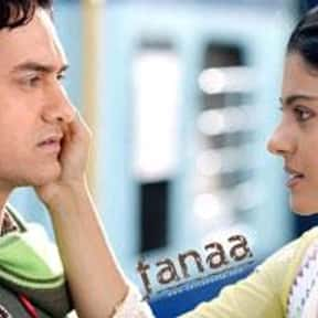 Fanaa is listed (or ranked) 4 on the list The Best Bollywood Movies of All Time