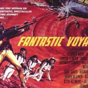 Fantastic Voyage is listed (or ranked) 9 on the list The Best Fantasy Movies of the 1960s