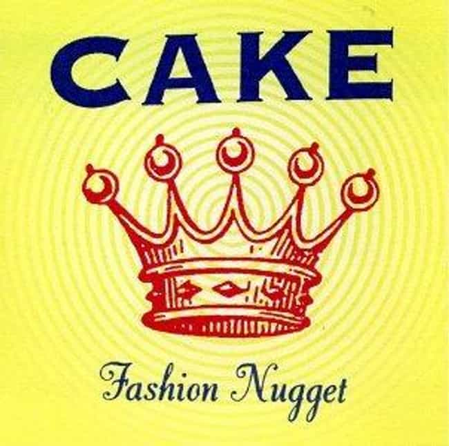 Fashion Nugget is listed (or ranked) 1 on the list The Best Cake Albums of All Time