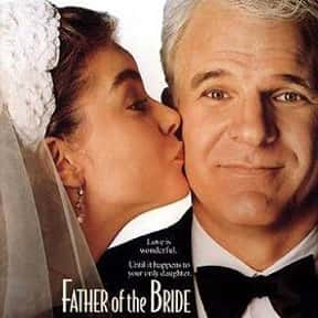 Father of the Bride is listed (or ranked) 19 on the list The Best Movies About Having A Midlife Crisis