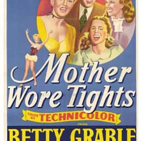 Mother Wore Tights is listed (or ranked) 25 on the list The Best Musical Movies of All Time
