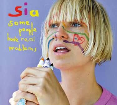 Some People Have Real Problems is listed (or ranked) 2 on the list The Best Sia Furler Albums of All Time