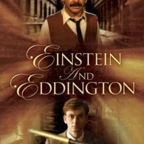 Einstein and Eddington is listed (or ranked) 18 on the list The Best David Tennant Movies
