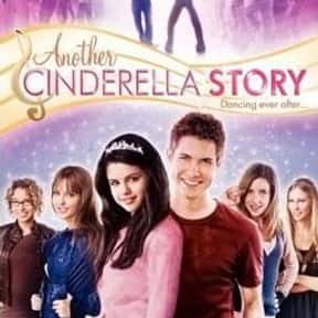 Another Cinderella Story is listed (or ranked) 9 on the list The Best Cinderella Movies