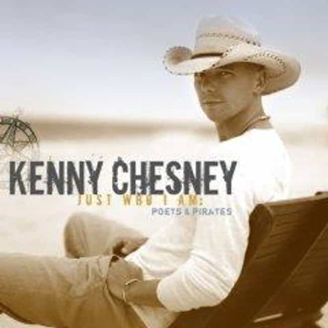 Just Who I Am: Poets & Pirates is listed (or ranked) 3 on the list The Best Kenny Chesney Albums of All Time