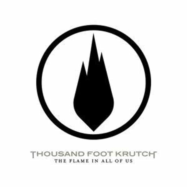 The Flame in All of Us is listed (or ranked) 4 on the list The Best Thousand Foot Krutch Albums of All Time