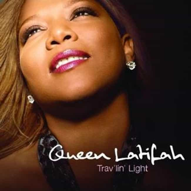 Trav'lin' Light is listed (or ranked) 3 on the list The Best Queen Latifah Albums of All Time