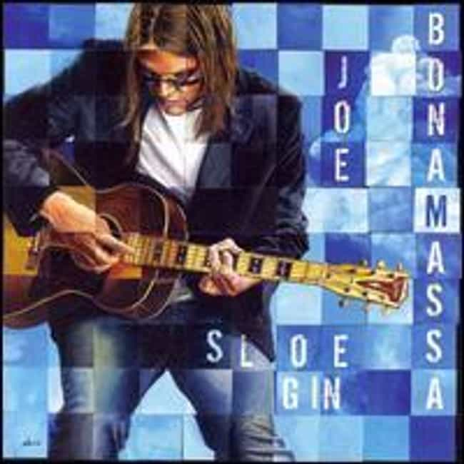 Sloe Gin is listed (or ranked) 2 on the list The Best Joe Bonamassa Albums of All Time