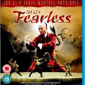 Fearless is listed (or ranked) 4 on the list The Best 2000s Kung Fu Movies