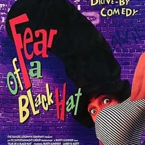 Fear of a Black Hat is listed (or ranked) 11 on the list The Best '90s Hip Hop Movies