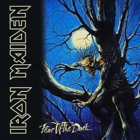 Fear of the Dark is listed (or ranked) 10 on the list All Iron Maiden Albums, Ranked Best to Worst