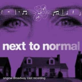 Next to Normal is listed (or ranked) 13 on the list The Best Broadway Musicals of the 2000s