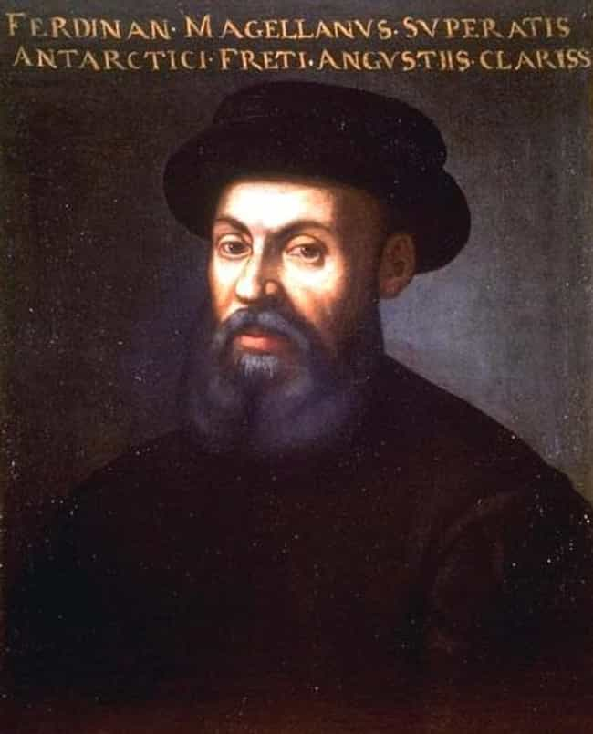 Ferdinand Magellan is listed (or ranked) 1 on the list People Who Most Deserve Biopics (But Don't Have One Yet)