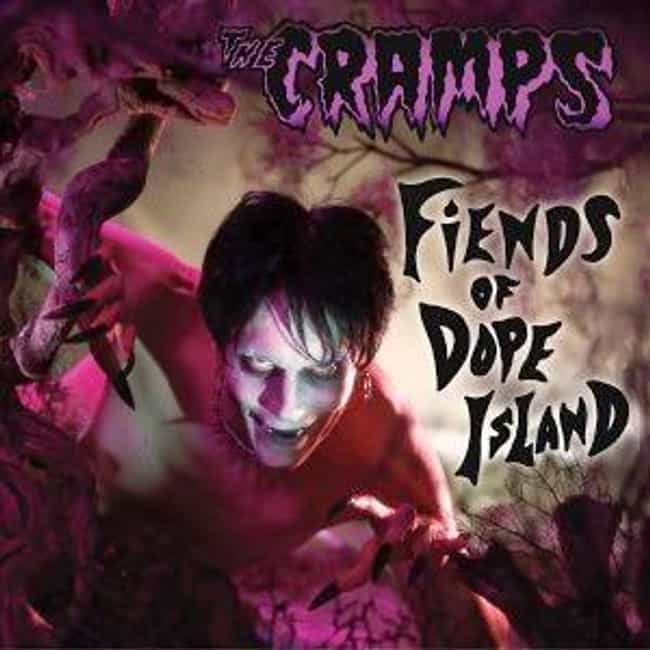 Fiends of Dope Island is listed (or ranked) 8 on the list The Best Cramps Albums of All Time