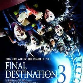 Final Destination 3 is listed (or ranked) 8 on the list The Best Horror Movies About Carnivals and Amusement Parks