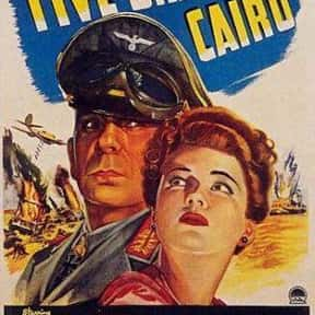 Five Graves to Cairo is listed (or ranked) 6 on the list The Best Spy Movies of the 1940s