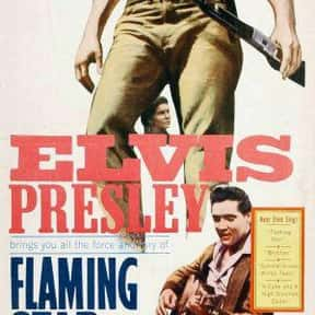 Flaming Star is listed (or ranked) 22 on the list The Greatest Western Movies of the 1960s