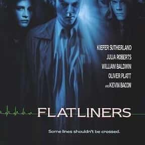 Flatliners is listed (or ranked) 4 on the list The Best Horror Movies About Evil Doctors and Surgeons