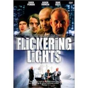Flickering Lights is listed (or ranked) 17 on the list The Best Mads Mikkelsen Movies