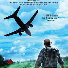 Flight 93 is listed (or ranked) 6 on the list The Best Movies About 9/11