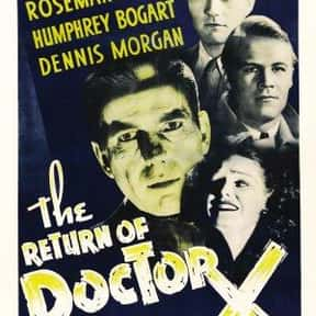 The Return of Doctor X is listed (or ranked) 17 on the list The Best '30s Thriller Movies
