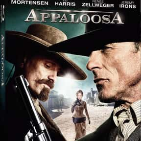 Appaloosa is listed (or ranked) 7 on the list The Best Western Movies of the 21st Century