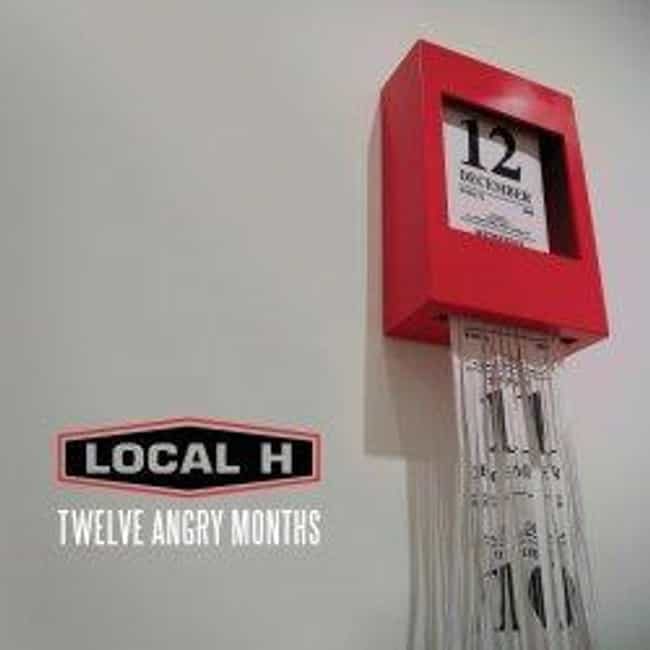 12 Angry Months is listed (or ranked) 4 on the list The Best Local H Albums of All Time