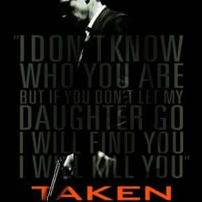 Taken is listed (or ranked) 2 on the list The Very Best Liam Neeson Movies