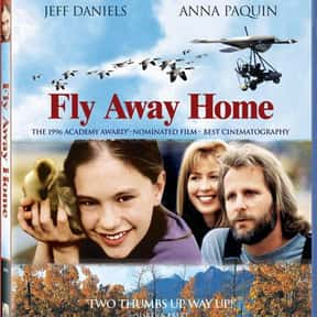 Fly Away Home is listed (or ranked) 24 on the list The Best Father-Daughter Movies