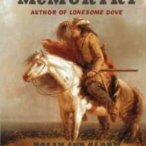 Folly and Glory is listed (or ranked) 7 on the list The Best Larry McMurtry Books
