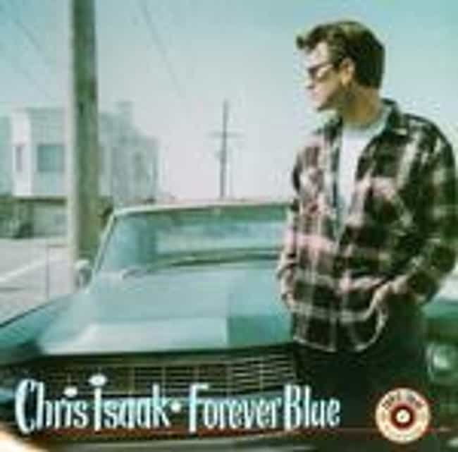 Forever Blue is listed (or ranked) 1 on the list The Best Chris Isaak Albums of All Time