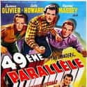 49th Parallel is listed (or ranked) 39 on the list The Best '40s Thriller Movies