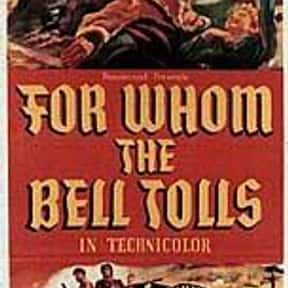 For Whom the Bell Tolls is listed (or ranked) 23 on the list The Best Romance Movies of the 1940s