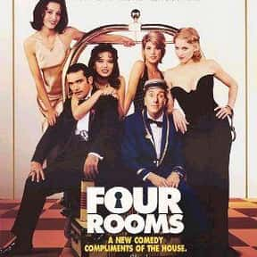 Four Rooms is listed (or ranked) 25 on the list The Best Movies with a Psychotic Main Character