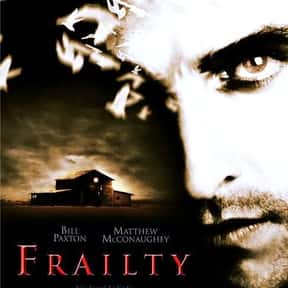 Frailty is listed (or ranked) 19 on the list The Best Cerebral Crime Movies, Ranked