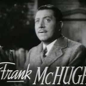 Frank McHugh is listed (or ranked) 2 on the list Full Cast of Going My Way Actors/Actresses