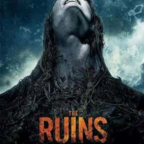 The Ruins is listed (or ranked) 2 on the list The Best Horror Movies About Killer Plants