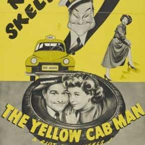 The Yellow Cab Man is listed (or ranked) 6 on the list The Best Red Skelton Movies