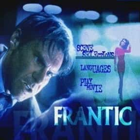 Frantic is listed (or ranked) 17 on the list The Best Harrison Ford Movies