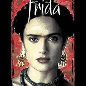 Frida is listed (or ranked) 3 on the list The Best Movies for Artists to Watch