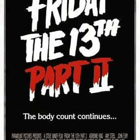 Friday the 13th Part 2 is listed (or ranked) 2 on the list The Best Slasher Movies of the 1980s