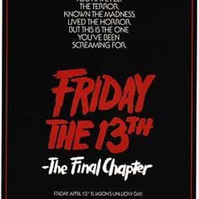 Friday the 13th: The Final Cha is listed (or ranked) 14 on the list The Scariest Cabin Horror Movies