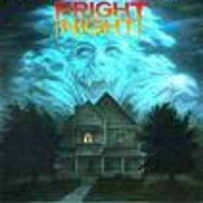Fright Night is listed (or ranked) 8 on the list The Greatest Vampire Movies of All Time