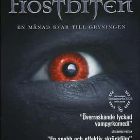 Frostbite is listed (or ranked) 22 on the list The Best 2000s Vampire Movies