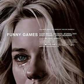 Funny Games is listed (or ranked) 17 on the list The Best Movies with a Psychotic Main Character