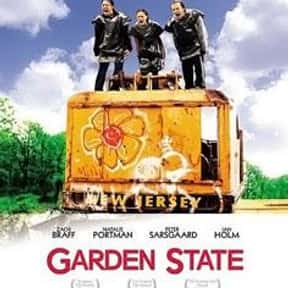 Garden State is listed (or ranked) 21 on the list The Best Movies Directed by the Star