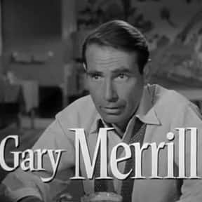 Gary Merrill is listed (or ranked) 15 on the list Famous Bowdoin College Alumni