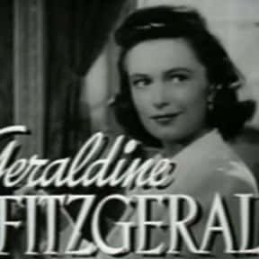 Geraldine Fitzgerald is listed (or ranked) 4 on the list Famous People Whose Last Name Is Fitzgerald