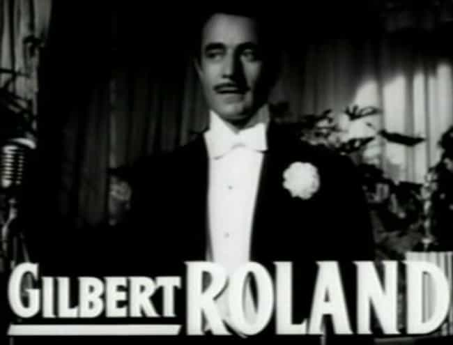 Gilbert Roland is listed (or ranked) 3 on the list Men Who Bette Davis Has Dated